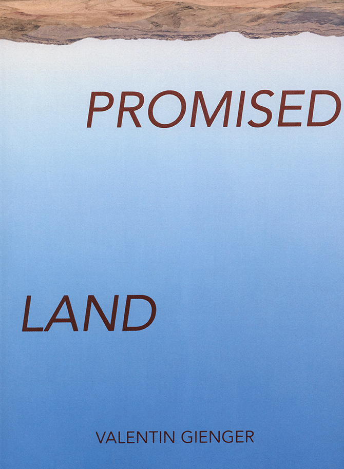 VALENTIN GIENGER PROMISED LAND
